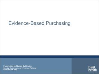 Evidence-Based Purchasing