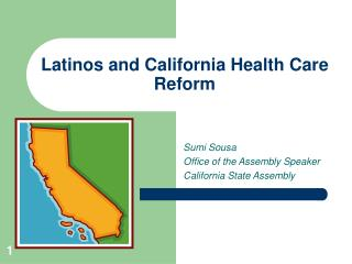 Latinos and California Health Care Reform