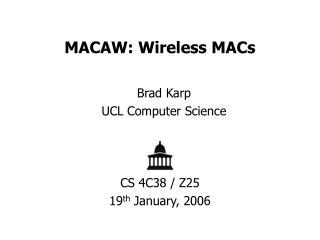 MACAW: Wireless MACs