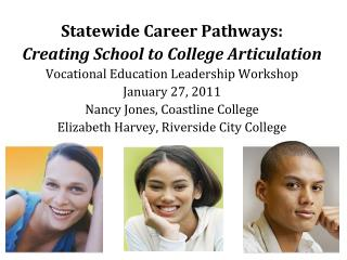 Statewide Career Pathways:  Creating School to College Articulation