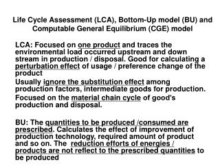 Life Cycle Assessment (LCA), Bottom-Up model (BU) and Computable General Equilibrium (CGE) model