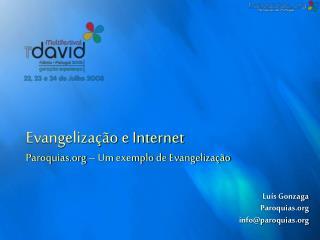 Evangelização e Internet Paroquias – Um exemplo de Evangelização