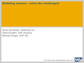 Modeling session – solve the challenges!