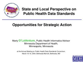 State and Local Perspective on Public Health Data Standards