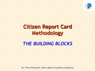 Citizen Report Card Methodology