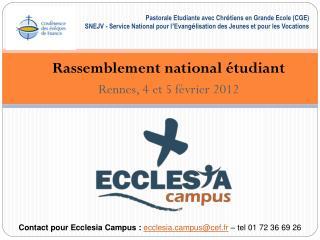 Rassemblement national étudiant Rennes, 4 et 5 février 2012