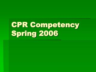 CPR Competency Spring 2006