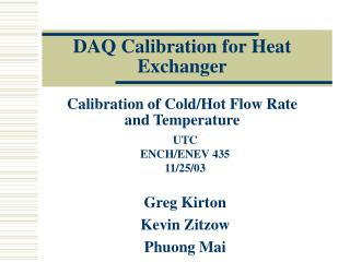 DAQ Calibration for Heat Exchanger Calibration of Cold/Hot Flow Rate and Temperature
