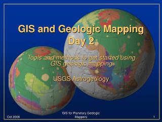 GIS and Geologic Mapping Day 2