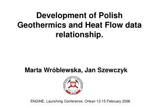 Development of Polish Geothermics and Heat Flow data relationship.