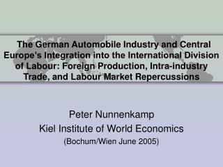 Peter Nunnenkamp Kiel Institute of World Economics (Bochum/Wien June 2005)
