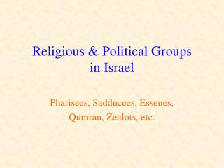 Religious & Political Groups  in Israel
