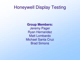 Honeywell Display Testing