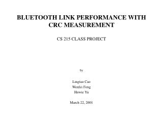BLUETOOTH LINK PERFORMANCE WITH CRC MEASUREMENT
