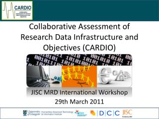 Collaborative Assessment of Research Data Infrastructure and Objectives (CARDIO)