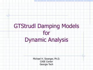 GTStrudl Damping Models for Dynamic Analysis