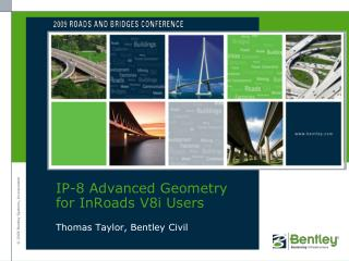 IP-8 Advanced Geometry for InRoads V8i Users