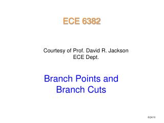 Courtesy of Prof. David R. Jackson ECE Dept.