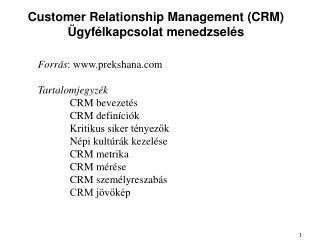 Customer Relationship Management (CRM) �gyf�lkapcsolat menedzsel�s