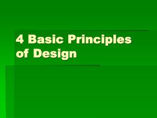 4 Basic Principles of Design