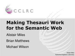 Making Thesauri Work for the Semantic Web