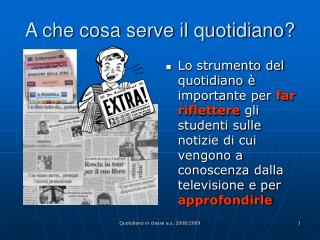 A che cosa serve il quotidiano?