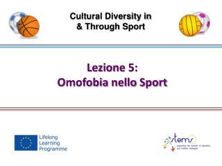 Lezione  5: Omofobia nello  Sport