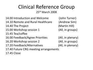 Clinical Reference Group 25 th  March 2008