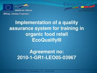 Implementation of a quality assurance system for training in organic food retail  EcoQualifyIII