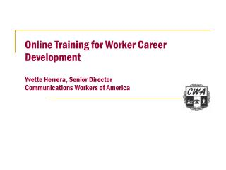CWA and Online Training