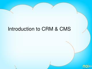 Introduction to CRM & CMS