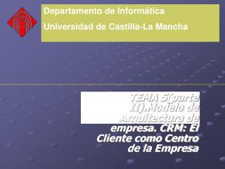 Departamento de Inform�tica Universidad de Castilla-La Mancha