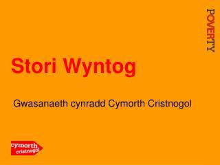 Stori Wyntog