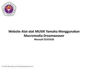 Website Alat-alat MUSIK Yamaha Menggunakan Macromedia Dreamweaver Mursyid 32101618