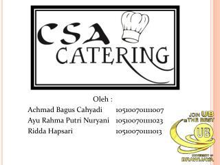 Oleh  : Achmad Bagus Cahyadi 105100701111007  Ayu Rahma Putri Nuryani  105100701111023