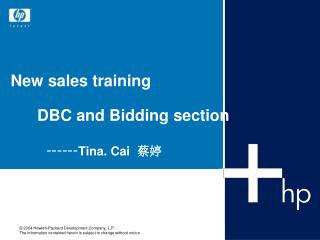 New sales training       DBC and Bidding section         ------ Tina. Cai   蔡婷