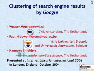 Clustering of search engine results by  Google