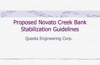 Proposed Novato Creek Bank Stabilization Guidelines