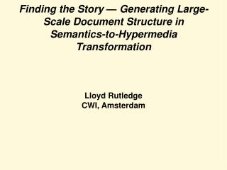 Lloyd Rutledge CWI, Amsterdam