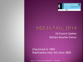 SIGCAS Fall 2014