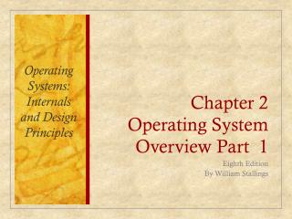 Chapter 2 Operating System Overview Part  1