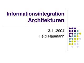 Informationsintegration Architekturen