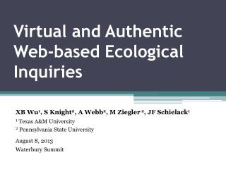 Virtual and Authentic Web-based Ecological Inquiries