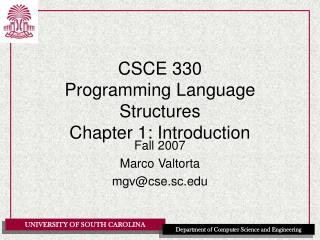 CSCE 330 Programming Language Structures Chapter 1: Introduction