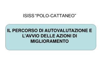 ISISS �POLO-CATTANEO�
