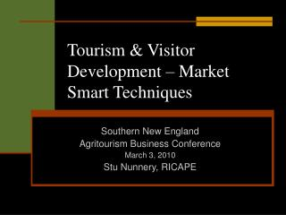 Tourism & Visitor Development – Market Smart Techniques