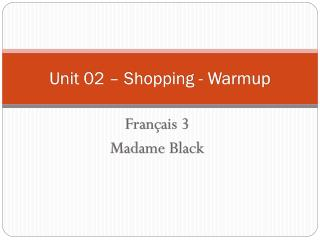 Unit 02 – Shopping - Warmup