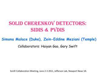 SoLID  Cherenkov detectors: SIDIS & PVDIS