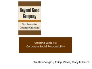 Creating Value via  Corporate Social Responsibility