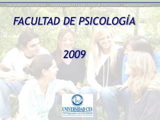 FACULTAD DE PSICOLOGÍA 2009